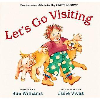 Let's Go Visiting by Sue Williams - Julie Vivas - 9780152046385 Book