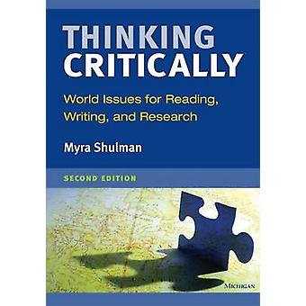 Thinking Critically - World Issues for Reading - Writing - and Researc