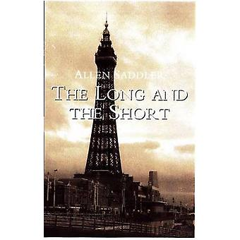 The Long and the Short by Allen Saddler - 9780720613070 Book