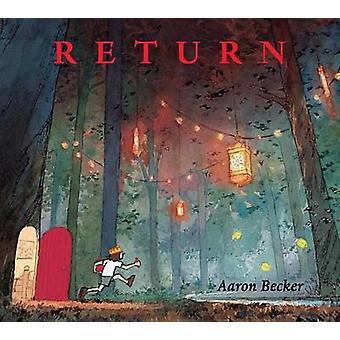 Return by Aaron Becker - Aaron Becker - 9780763677305 Book
