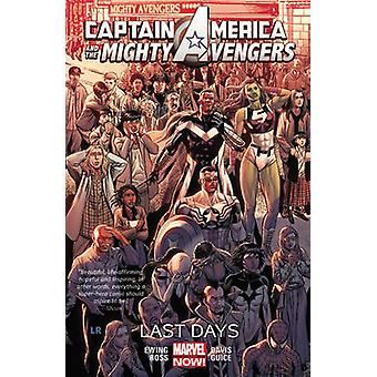 Captain America & the Mighty Avengers Volume 2 - Last Days by Al Ewing