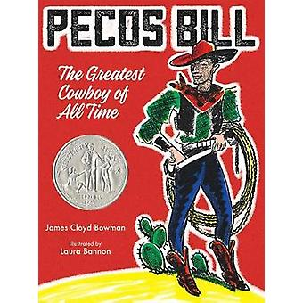 Pecos Bill - The Greatest Cowboy of All Time by James Cloyd Bowman - 9