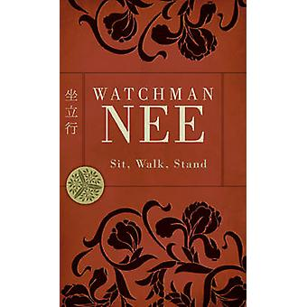 Sit - Walk - Stand (Repkg) by Watchman Nee - 9780842358934 Book