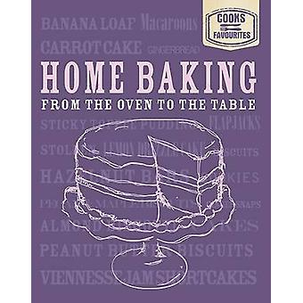 Cook's Favourites - Home Baking by Parragon Book Service Ltd - 9781445