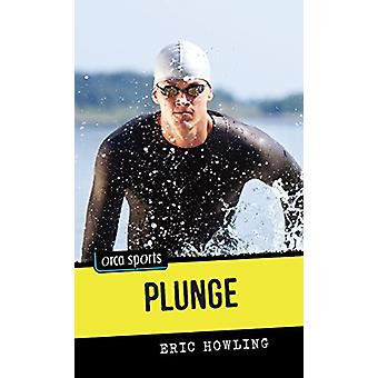 Plunge by Eric Howling - 9781459814196 Book