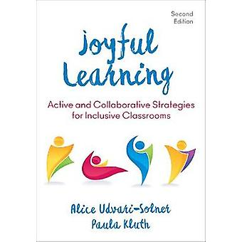Joyful Learning - Active and Collaborative Strategies for Inclusive Cl