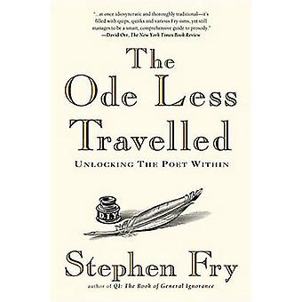 The Ode Less Travelled - Unlocking the Poet Within by Stephen Fry - 97