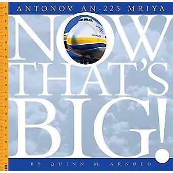Antonov An-225 Mriya by Quinn M Arnold - 9781628323078 Book