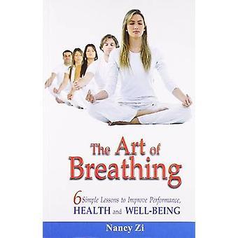 The Art of Breathing by Nancy Zi - 9788180560972 Book
