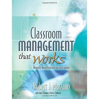 Classroom Management That Works - Research-Based Strategies for Every
