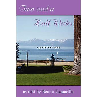 Two and a Half Weeks by Camarillo & Benito