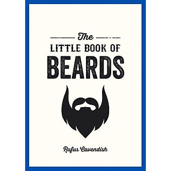 The Little Book Of Beards (Paperback) by Cavendish Rufus