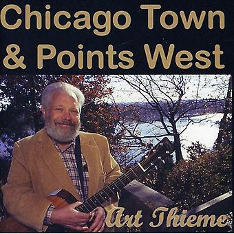 Art Thieme - Chicago by & point West [CD] USA import