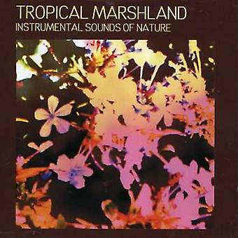 Naturlyde - tropiske marsken [CD] USA importerer