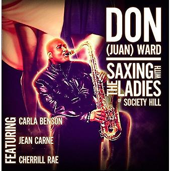 Don Juan Ward - Saxing met de dames van Society Hill [CD] USA import