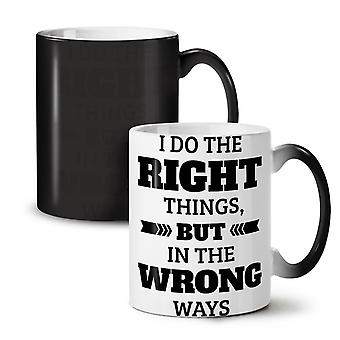 Right Things Wrong Funny NEW Black Colour Changing Tea Coffee Ceramic Mug 11 oz | Wellcoda