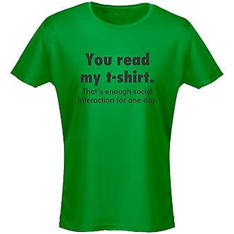 You Read My T-Shirt Thats Enough Social Reaction For One Day Funny Womens T-Shirt 8 Colours by swagwear