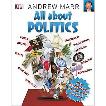 All About Politics by DK - Andrew Marr - 9780241243633 Book