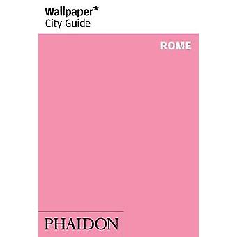 Wallpaper* City Guide Rome by Wallpaper* - 9780714874791 Book