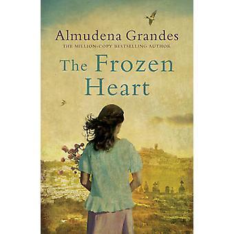 O coração congelado por Almudena Grandes - livro 9780753823132
