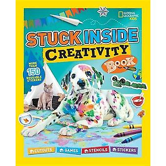 Stuck Inside Creativity Book by National Geographic Kids - 9781426325