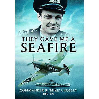 Dali mi Seafire przez R. Mike Crosley - 9781473821910 książki