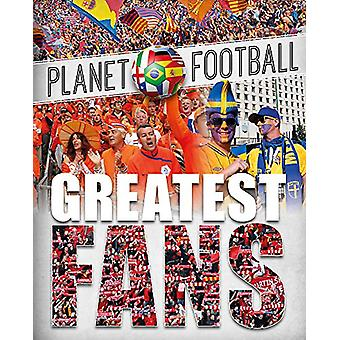 Planet Football - Greatest Fans by Clive Gifford - 9781526303592 Book