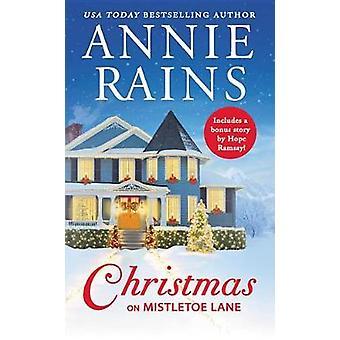 Christmas on Mistletoe Lane - Includes a bonus short story by Christma