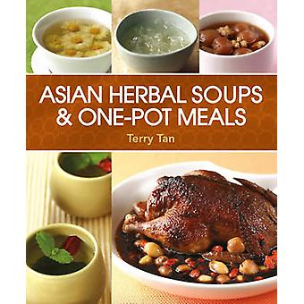 Asian Herbal Soups & One-Pot Meals by Terry Tan - 9789814561600 Book