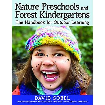 Nature Preschools and Forest Kindergartens - The Sky Above Abd the Mud