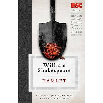 Hamlet door William Shakespeare - Jonathan BATE Borisov - Eric Rasmussen - 9780