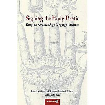 Firma la poetica del corpo - saggi sulla letteratura di lingua dei segni americana