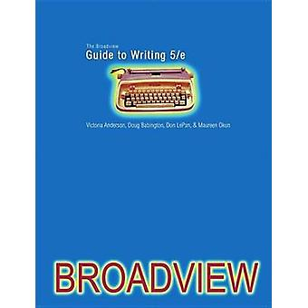 Le Guide de Broadview à écrire (5e édition révisée) par Doug Babingto