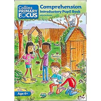 Collins Primary Focus - Comprehension: Introductory Pupil Book