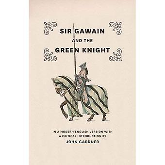 Sir Gawain og den grønne ridder: moderne engelsk Version med en kritisk Introduktion
