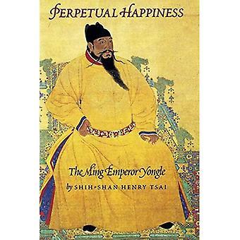 Evig lycka: De Ming kejsaren Yongle