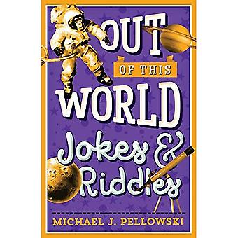 Out of This World: Jokes & Riddles