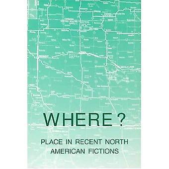 Där?: plats i senaste nordamerikanska fiktioner
