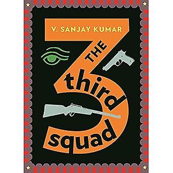 The Third Squad: A Noir Novel