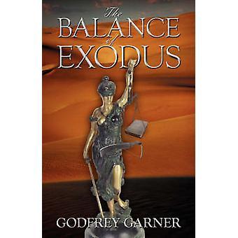 The Balance of Exodus by Garner & Dr. Godfrey