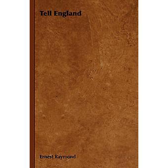 Tell England by Raymond & Ernest