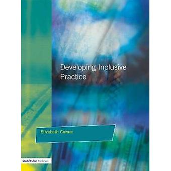 Developing Inclusive Practice The Sencos Role in Managing Change by Cowne & Elizabeth