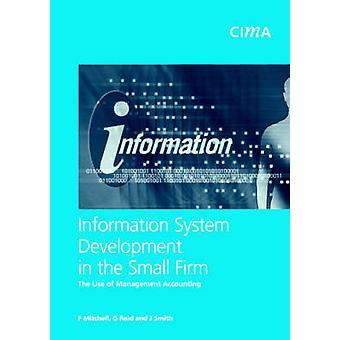 Information systemutveckling i små företaget användningen av internredovisning av Mitchell & Falconer