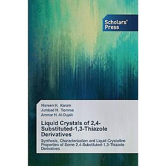 Liquid Crystals of 24Substituted13Thiazole Derivatives by Karam Nisreen H.