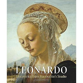 Leonardo - Discoveries from Verrocchio's Studio - Early Paintings and N