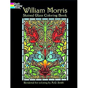 William Morris Stained Glass Coloring Book by William Morris - Albert