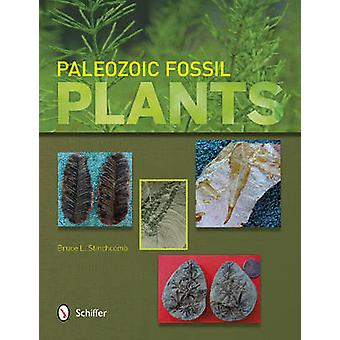 Paleozoic Fossil Plants by Bruce L. Stinchcomb - 9780764343278 Book