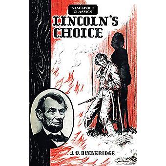 Lincoln's Choice - The Repeating Rifle Which Cut Short the Civil War b