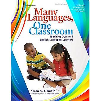 Many Languages - One Classroom - An Essential Literacy Tool by Karen N
