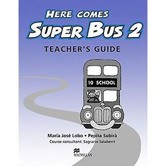Here Comes Super Bus 2 TB Swiss by Lobo Et Al - 9781405076883 Book